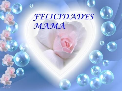 felicidades mama: